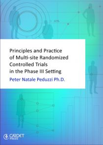 Principles and Practice of Multi-site Randomized Controlled Trials in the Phase III Setting (ePub)